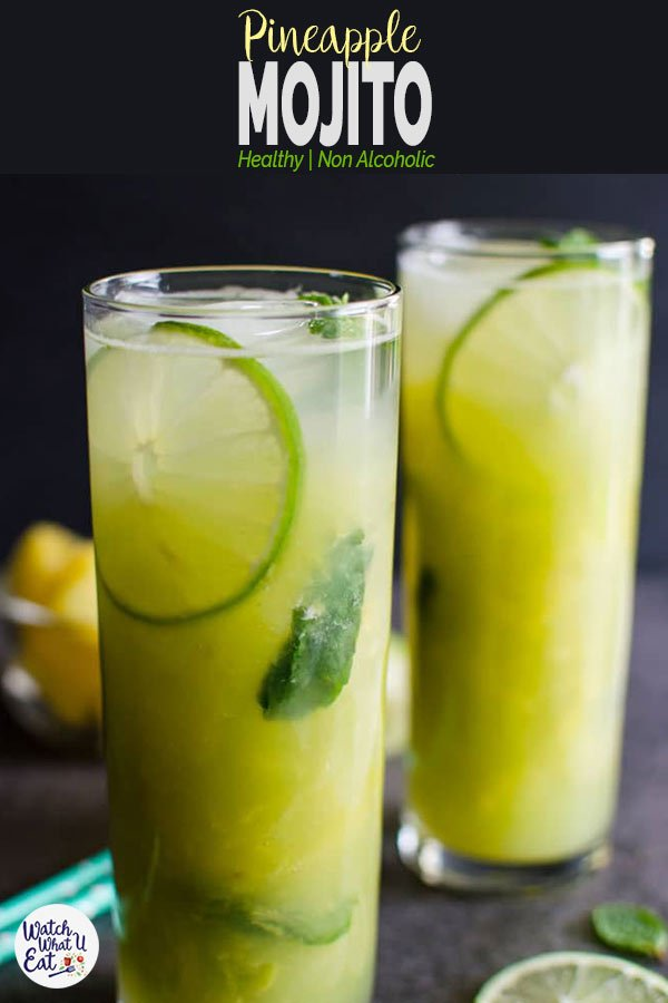 This refreshing non-alcoholic Pineapple Mojito recipe is a perfect combination of fresh fruits and mint to stay hydrated during summer. Super easy and naturally sweetened mocktail for the party or family gatherings. | #watchwhatueat #pineapple #mojito #nonalcoholic #summerdrink