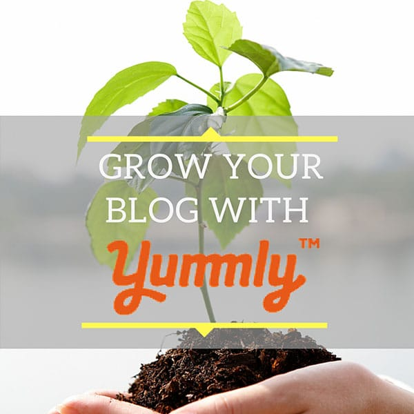 Grow Your Food Blog With Yummly | Watch What U Eat