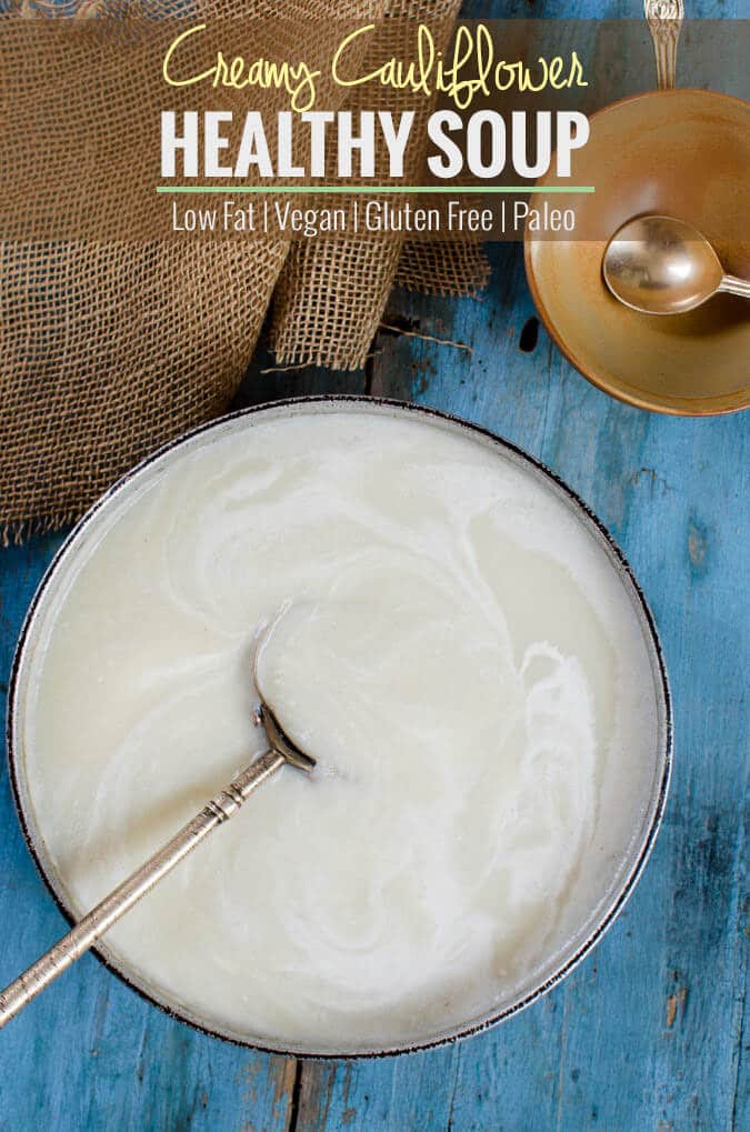 Cream of cauliflower soup. It is healthy, vegan and gluten free. Know the secret ingredient that makes it creamy and healthy. | watchwhatueat.com