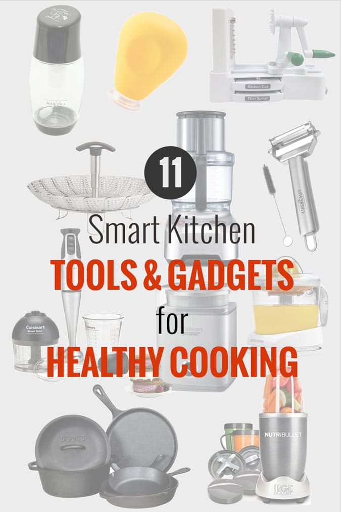 11 Smart Kitchen Tools And Gadgets For Healthy Cooking