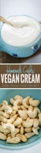 Homemade cashew cream recipe -- A perfect base for making different creamy soups, pasta, and curries.
