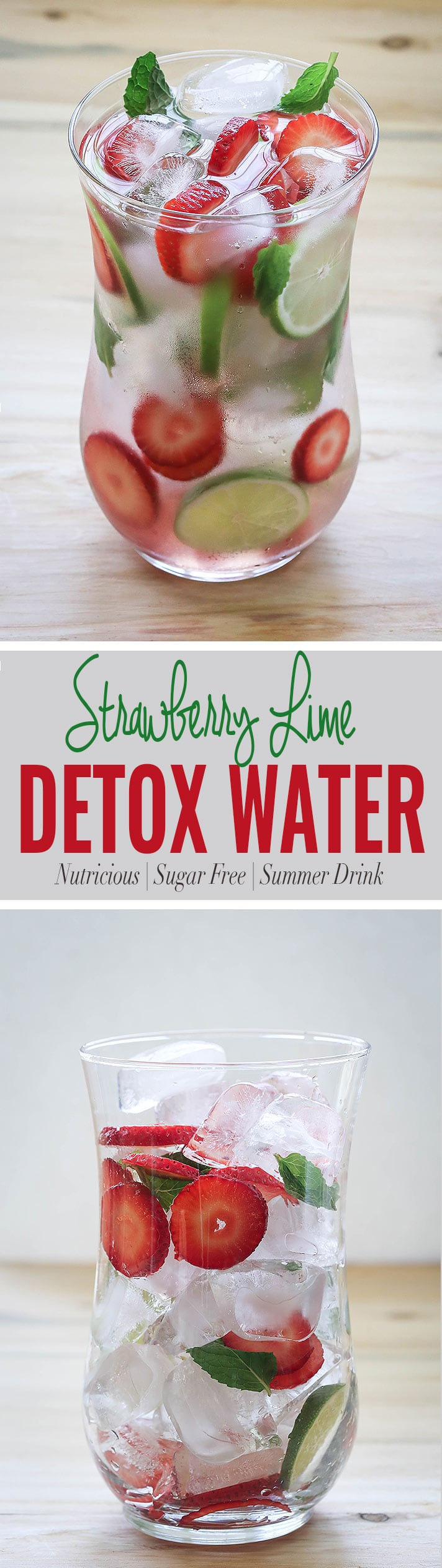 Hydrate yourself with strawberry detox water.  Use fresh strawberries, lime and mint to prepare this fruit infused water.