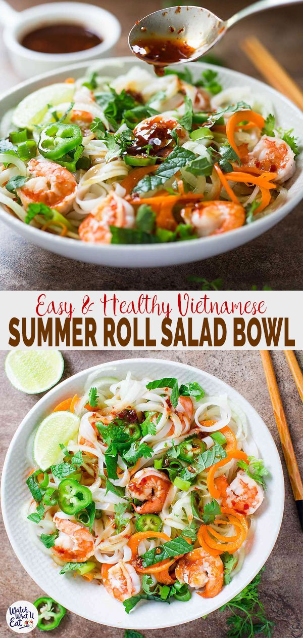 This Vietnamese Healthy Summer Roll Salad Bowl is a perfect alternative to wrapping shrimp summer rolls in rice paper wraps. | #watchwhatueat #Vietnamese #summerroll #shrimproll #healthyrecipe
