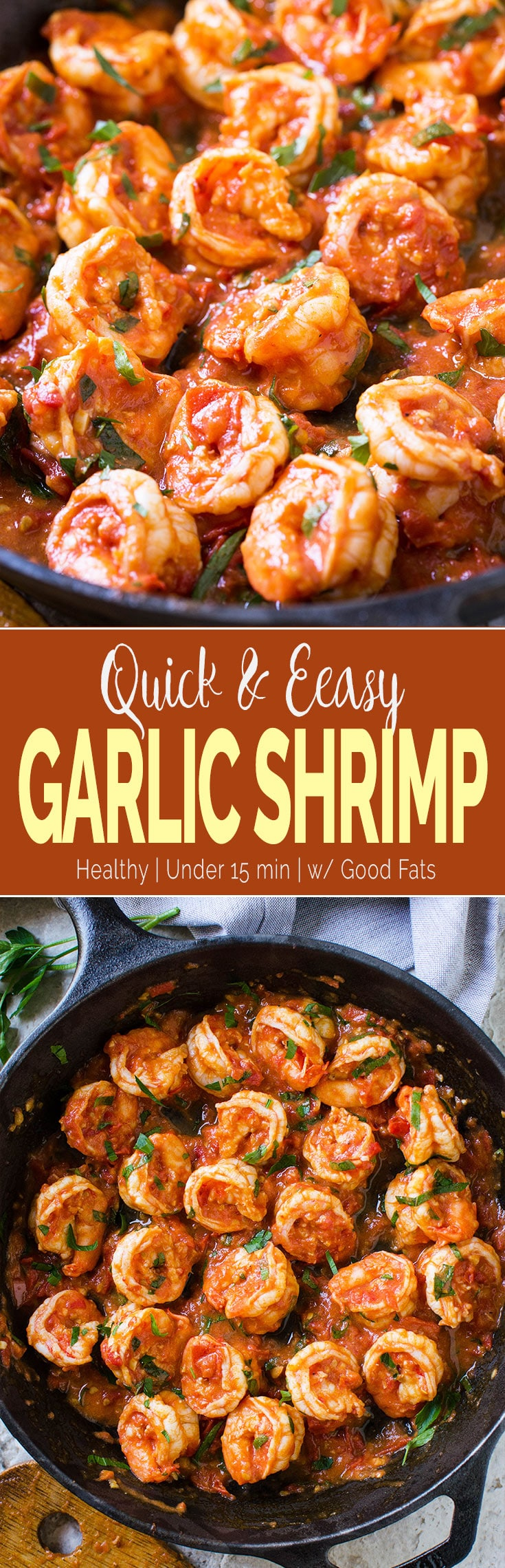 15-Minute Easy Garlic Shrimp Recipe - shrimps cooked to perfection in finger-licking garlic and fresh tomato sauce. Perfect side to pasta, grits or risotto. #shrimp #healthyrecipes