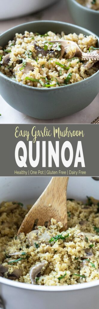 Garlic Mushroom Quinoa - Incredibly healthy, super easy and one pot dish that you can make in less than 30 minutes. Perfect to serve as side or light meal. | #quinoa #glutenfree #onepot #healthyside