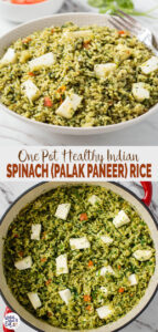 Turn authentic Indian palak paneer curry into a complete meal with this delicious one-pot​ Easy Palak Paneer Rice recipe. #spinach #palakpaneer #healthyrecipes