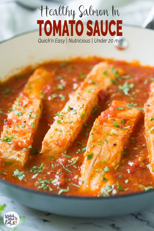 Salmon in Tomato Sauce - cook salmon in fresh garlic and tomato sauce. Serve on the side of pasta, grits or rice for complete healthy dinner or lunch. Quick and easy weeknight meal. #watchwhatueat #salmon #seafood #tomatosauce #healthyrecipes