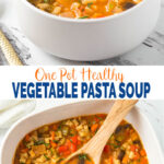 Easy vegetable pasta soup recipe - this fresh veggie and pasta all-in-one pot soup is perfect for healthy weeknight dinners/lunch. | #watchwhatueat #pastasoup #italiansoup