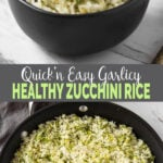 This garlic flavored zucchini rice is a perfect side dish that is ready in under 30 minutes. Perfect quick and easy vegetarian (and vegan) zucchini recipe for healthy lunch or dinner. | #watchwhatueat #zucchini #zucchinirecipes #ricepilaf #zucchinirice