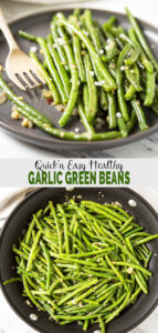 These quick and easy sauteed garlic green beans are perfect for a healthy side dish that your family will love. And you can make it in just 15 minutes with a few ingredients. | #watchwhatueat #garlic #healthy #greenbeans #healthythanksgiving
