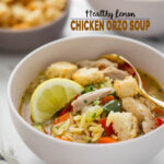 image of chicken orzo soup in serving bowl with text overlay