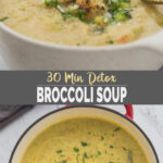 collage image of healthy broccoli soup in a dutch oven and a serving soup bowl